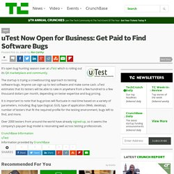 uTest Now Open for Business: Get Paid to Find Software Bugs