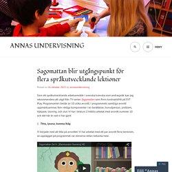 Sagomattan blir utgångspunkt för flera språkutvecklande lektioner