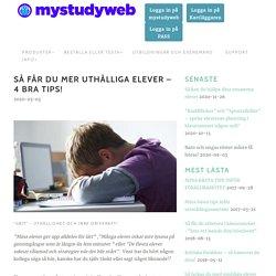 Så får du mer uthålliga elever – 4 bra tips! - mystudyweb