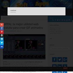 GIFPAL: la mejor utilidad web gratuita para crear GIF animados