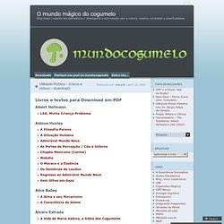Utilidade Pública – (Livros e vídeos –download) « O mundo mágico do cogumelo