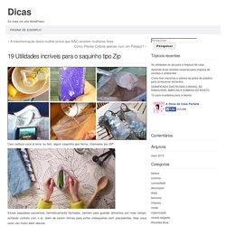 19 Utilidades incríveis para o saquinho tipo Zip