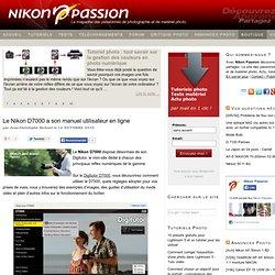 Le Nikon D7000 a son manuel utilisateur en ligne