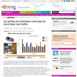 Les actions de l'utilisateur n'ont plus de secret pour son mobil