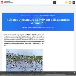 41% des utilisateurs de PHP ont déjà adopté la version 7.0