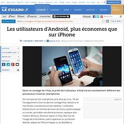 High-Tech : Les utilisateurs d'Android, plus économes que sur iPhone