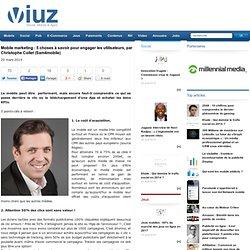 Mobile marketing : 5 choses à savoir pour engager les utilisateurs, par Christophe Collet (Sam4mobile)