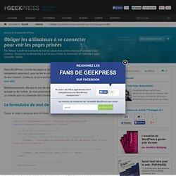 Obliger les utilisateurs à se connecter pour voir les pages privées sur WordPress