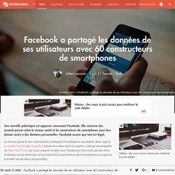 Facebook a partagé les données de ses utilisateurs avec 60 constructeurs de smartphones