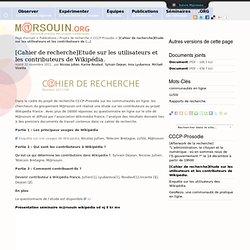[Cahier de recherche]Etude sur les utilisateurs et les contributeurs de Wikipédia.