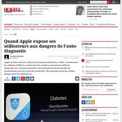 Quand Apple expose ses utilisateurs aux dangers de l'auto-diagnostic - Santé