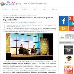 60 millions d'utilisateurs accèdent à Facebook depuis un dispositif mobile