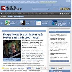 Skype invite les utilisateurs à tester son traducteur vocal
