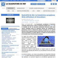 Neutralité du Net: La Commission européenne lâche utilisateurs et innovateurs