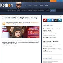 Les utilisateurs d'Internet Explorer sont des singes