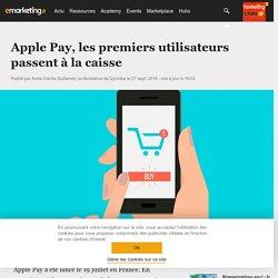 Apple Pay, les premiers utilisateurs passent à la caisse - Social marketing