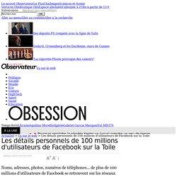 Les détails personnels de 100 millions d'utilisateurs de Facebook sur la Toile - Vu sur le web