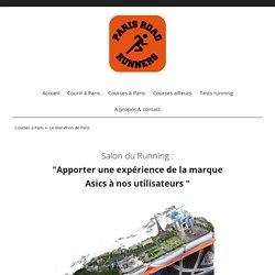 """Spécial Salon du Running, """"Apporter une expérience de la marque Asics à nos utilisateurs"""" - ParisRoadRunners.fr"""