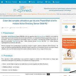 Créer des comptes utilisateurs par lot avec PowerShell v2 et le module Active Directory Server 2008 R2