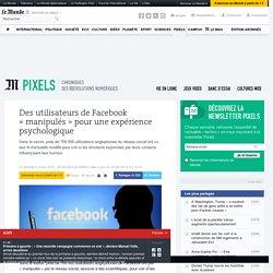 Des utilisateurs de Facebook «manipulés» pour une expérience psychologique