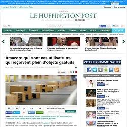 Amazon: qui sont ces utilisateurs qui reçoivent plein d'objets gratuits