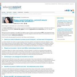 Réseau social d'entreprise : comment assurer l'adhésion des utilisateurs ?SOLUCOMINSIGHT