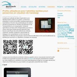 Profils utilisateurs pour tablettes tactiles pour personnes en situation de handicap
