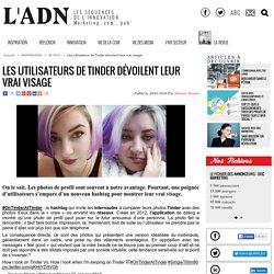 Les utilisateurs de Tinder dévoilent leur vrai visage - IN VIVO