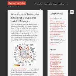 Les utilisateurs Twitter : des tribus avec leurs propres codes et langages
