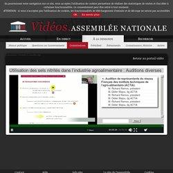 ASSEMBLEE NATIONALE 27/11/20 Utilisation des sels nitrités dans l'industrie agroalimentaire : Auditions ACTIA