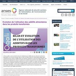 ANSES 20/11/19 Evolution de l'utilisation des additifs alimentaires dans les produits transformés