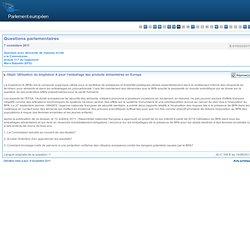 PARLEMENT EUROPEEN - Réponse à question E-010023/2011 Utilisation du bisphénol A pour l'emballage des produits alimentaires en E