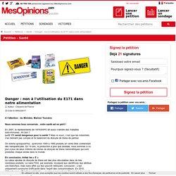 Danger : non à l'utilisation du E171 dans notre alimentation