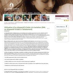 Utilisation d'un dispositif d'aide à la lactation (DAL ou dispositif d'aide à l'allaitement)