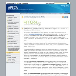 AFSCA 29/06/16 L'utilisation des antibiotiques à usage vétérinaire en Belgique est à nouveau en diminution en 2015.