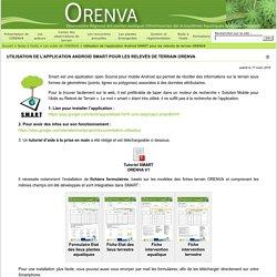Utilisation de l'application Android SMART pour les relevés de terrain ORENVA - ORENVA Poitou-Charentes