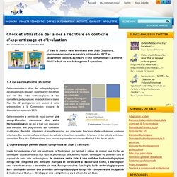 Choix et utilisation des aides à l'écriture en contexte d'apprentissage et d'évaluation