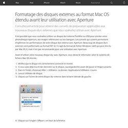 Formatage des disques externes au format MacOS étendu avant leur utilisation avec Aperture