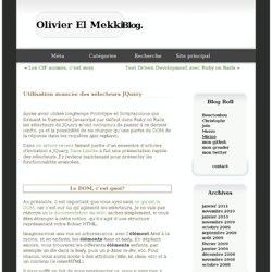Utilisation avancée des sélecteurs JQuery - Olivier El Mekki