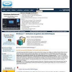 Windows 7 - Utilisation et gestion des bibliothèques