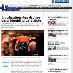 L utilisation des drones sera bientôt plus stricte