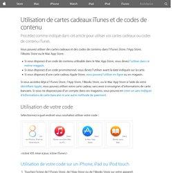 Utilisation de cartes cadeaux iTunes et de codes de contenu - Assistance Apple