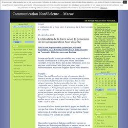 L'utilisation de la force selon le processus de la Communication Non violente · Communication NonViolente – Maroc