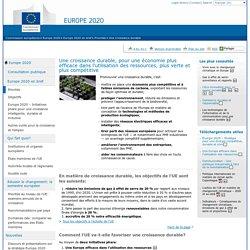 Une croissance durable, pour une économie plus efficace dans l'utilisation des ressources, plus verte et plus compétitive - Commission européenne