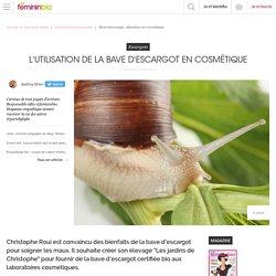Bave d'escargot : utilisation en cosmétique