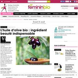 Huile d'olive : utilisation cosmétique
