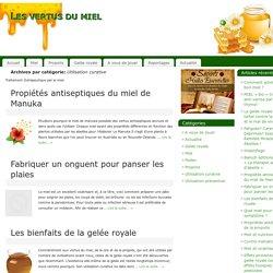Utilisation curative du miel
