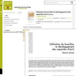 Utilisation du brouillon et développement des capacités d'écrit