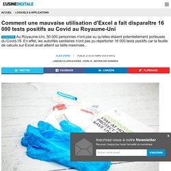 Comment une mauvaise utilisation d'Excel a fait disparaître 16 000 tests positifs au Covid au Royaume-Uni
