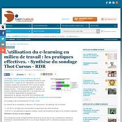 L'utilisation du e-learning en milieu de travail : les pratiques effectives. - Synthèse du sondage Thot Cursus - RDR
